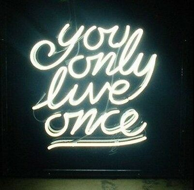 "YOU ONLY LOVE ONCE Glass Neon Light Sign Display BAR Pub Club Store Shop 17""x14"""
