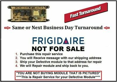 "318010102 ""Repair Service"" Frigidaire Oven Control Board ""1 DAY TURNAROUND TIME"""
