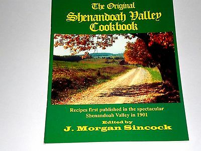 The Original Shenandoah Valley Cookbook J.Morgan Sincock