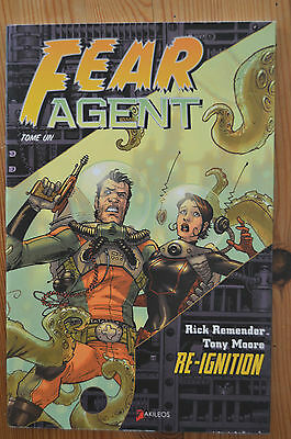 Fear Agent tome un 1 Re - Ignition EO Rick Remender Tony Moore Akiléos Neuf