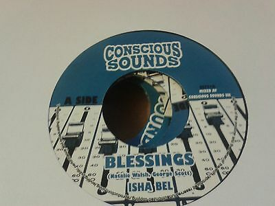 "ISAH BEL ""BLESSINGS"" - CONSCIOUS SOUNDS 7"" HEAVYWEIGHT steppas business!!!"