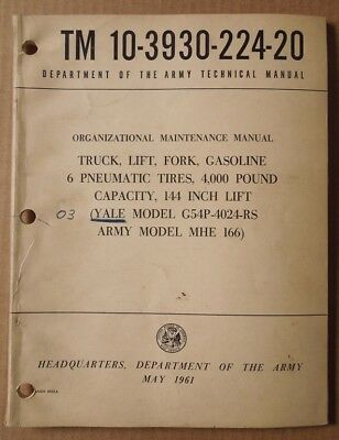 Army Tm 10-3930-224-20  Maintenance Manual Yale Forklift G54P-4024-Rs / Mhe 166