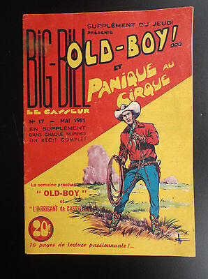 RARE Big Bill Old Boy N° 17 1951 Chott TRES BON ETAT   Petit Format