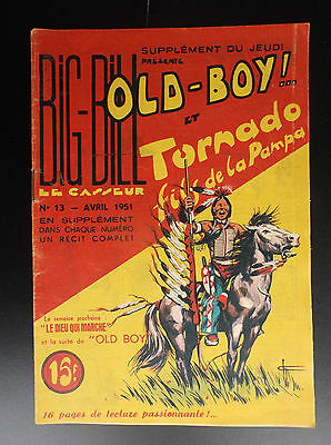 RARE Big Bill Old Boy N° 13 1951 Chott BON ETAT PLUS  Petit Format