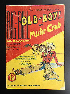 RARE Big Bill Old Boy N° 5 1951 Chott BON ETAT   Petit Format