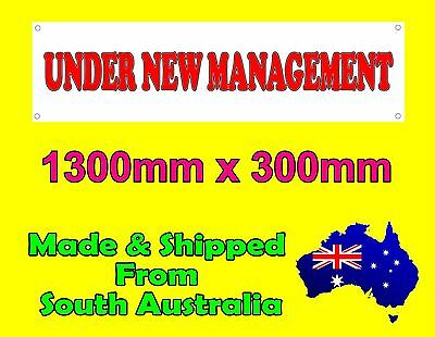 Banner With UNDER NEW MANAGEMENT 1.3Mtrs x 300mm For outdoor Use