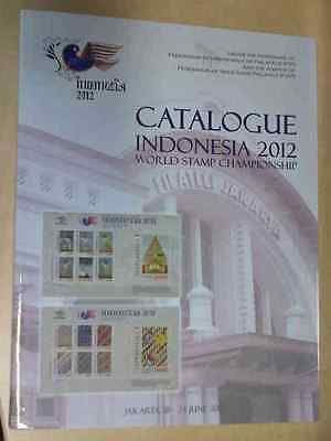 Catalogue Indonesia 2012 - World Stamps Championship Exhibition - New