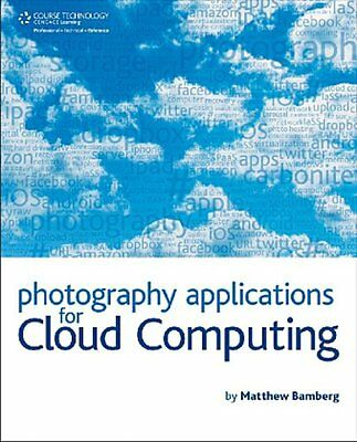 Photography Applications for Cloud Computing Matthew Bamberg