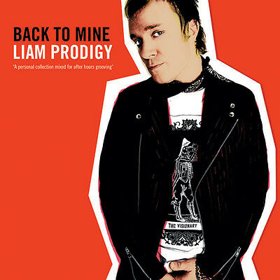 Liam Prodigy - Back to Mine - groundbreaking mixed CD comp - Brand New from DMC