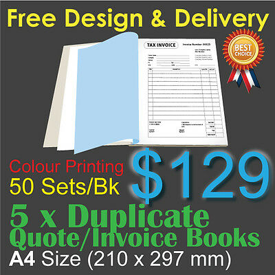 5 x A4 Customised Printed Duplicate QUOTE / Tax INVOICE Books Colour Printing