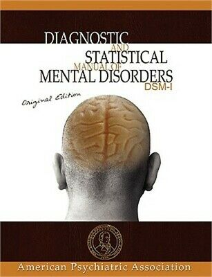 Diagnostic and Statistical Manual of Mental Disorders: Dsm-I Original Edition (P