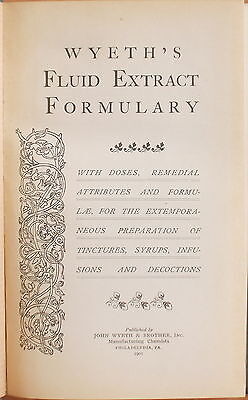 1901 Wyeth's Fluid Extract Formulary With Doses & Formulae For Tinctures Syrups