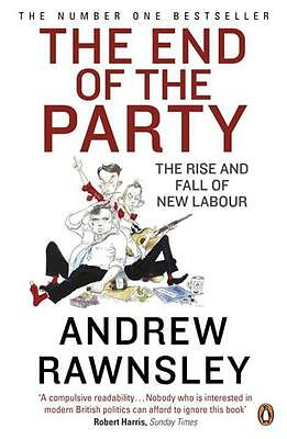 The End of the Party Andrew Rawnsley