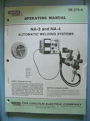 Lincoln Welder NA-3 NA-4 Automatic Welding Systems Operating Manual IM-278-A