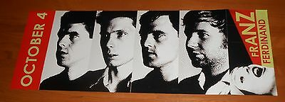 Franz Ferdinand You Could Have it Poster 2-Sided Flats 2005 Promo 33x12