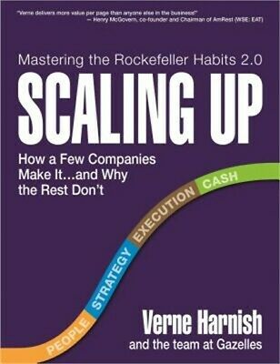Scaling Up: How a Few Companies Make It...and Why the Rest Don't (Hardback or Ca