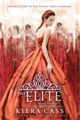 The Selection Ser.: The Elite 2 by Kiera Cass (2014, Paperback)