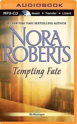 The MacGregors Ser.: Tempting Fate 2 by Nora Roberts (2015, MP3 CD, Unabridged)