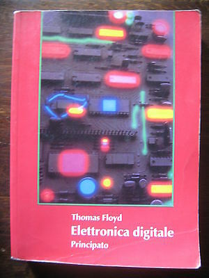 Floyd - Elettronica digitale  illustrato con Esercizi 1993