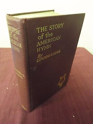 The Story of the American Hymn by Edward S. Ninde - 1921