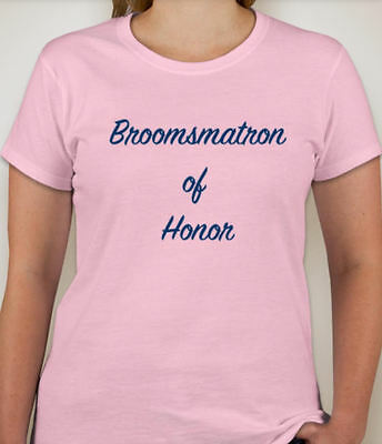 BROOMSMATRON OF HONOR Wedding Party T-Shirt