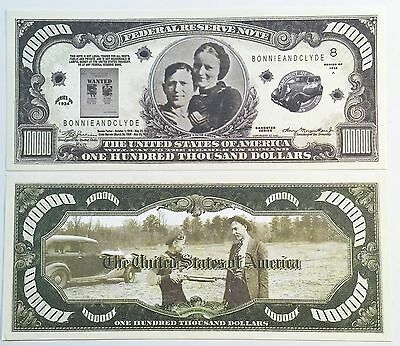 RARE: BONNIE AND CLYDE $100,000 Novelty Note, Outlaw Buy 5 Get one FREE