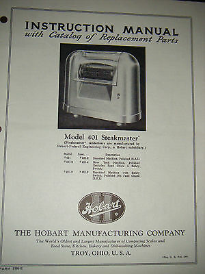 "HOBART 401 MEAT TENDERIZER-""STEAKMASTER"" Instruction & Replacment Parts Manual"