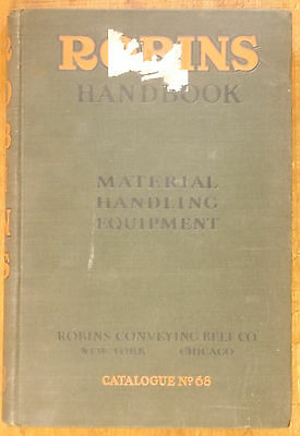 1927 ROBINS CONVEYOR BELT HANDBOOK Material Handling Equipment Catalog conveying