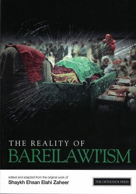 The Reality of Bareilawi'ism