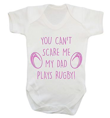 567 You can't scare me my dad plays rugby baby vest grow cute sport tackle