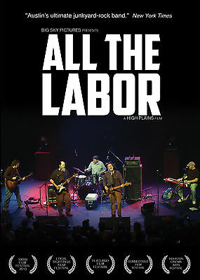 ALL THE LABOR Story of the Gourds 2013 SXSW Music/Roots/Americana SEALED/NEW DVD