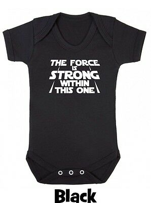 THE FORCE IS STRONG Star Baby grow Boy Girl Clothes Gift Funny Present wars vest