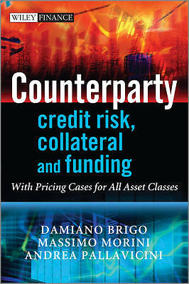Counterparty Credit Risk, Collateral and Funding 9780470748466, Hardback, NEW