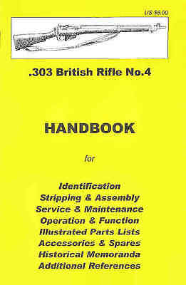 .303 British Rifle No. 4 Assembly, Disassembly Manual