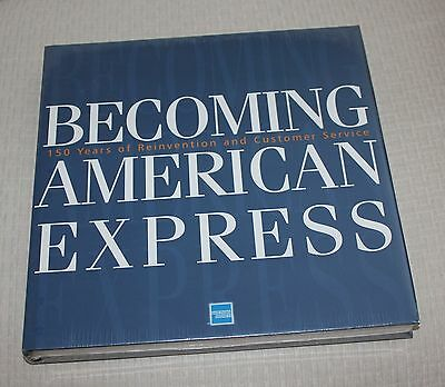 Becoming American Express, 150 Years Of Reinvention And Customer Service