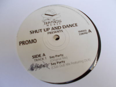 "Shut Up & Dance Say Party 12"" Shut Up And Dance Records 1992"
