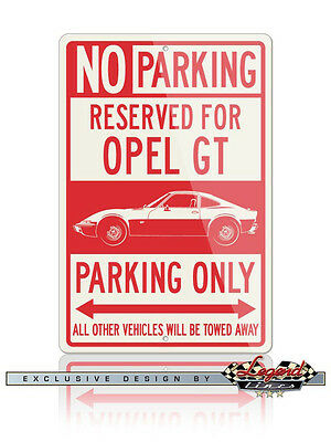Opel GT Coupe 1968 - 1973 Reserved Parking Only 12x18 Aluminum Sign - German Car