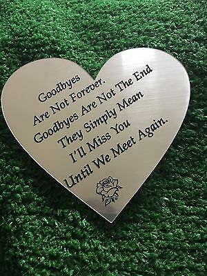 """Engraved Memorial Plaque. Grave Funeral """"goodbyes Are Not Forever..."""" Sign #3"""