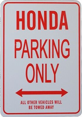 Honda - Parking Only Sign