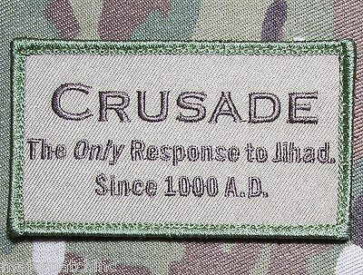 Crusade The Only Response To Jihad Tactical Us Army Morale Multicam Hook Patch