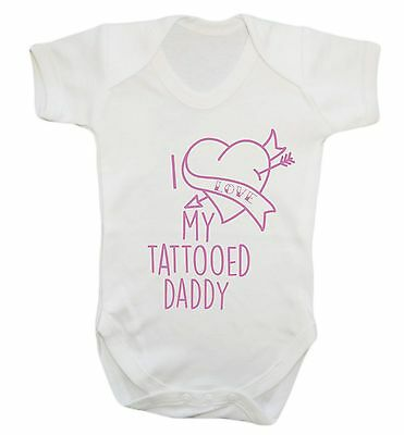 894 I love my tattoed daddy baby vest grow tats inked father's day son daughter
