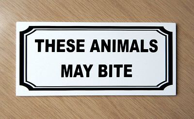 These animals may bite, warning sign.  Farm, Zoo etc.   Plastic.   (BS-52)