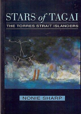 Stars of TAGAI: The Torres Strait Islanders by Nonie Sharp