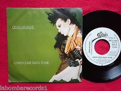 "DEAD OR ALIVE Lover Come Back To Me 7"" SINGLE 1985 ONE SIDED PROMO DARK ---5"