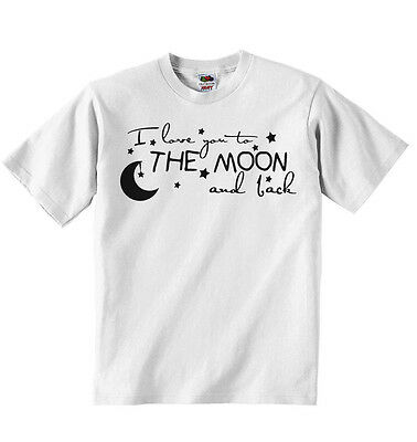 I Love You To The Moon and Back - T-shirt Personalised Tees Unisex (Boys, Girls)