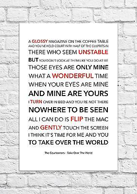The Courteeners - Take Over The World - Song Lyric Art Poster - A4 Size