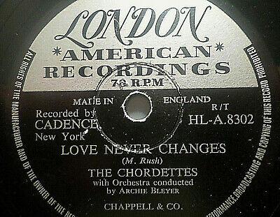 """THE CHORDETTES """"Born To Be With You / Love Never Changes"""" London 78rpm 10"""""""