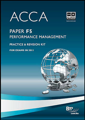 ACCA - F5 Performance Management Revision: Revision Kit by BPP Learning Media...