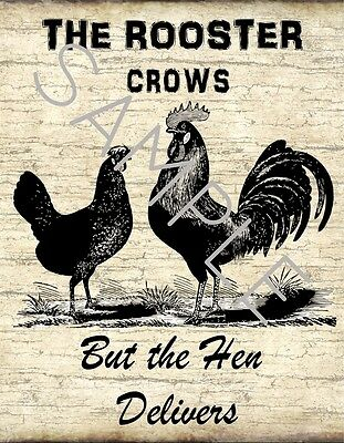 Vintage Wooden Sign The Rooster Crows The Hen Delivers Crackle Faux Distressed