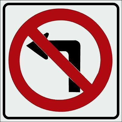 """No Right Hand Turn Sign 24""""x24"""" R3-1 NOS"""